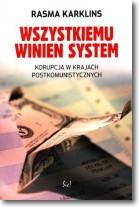 Wszystkiemu winien system