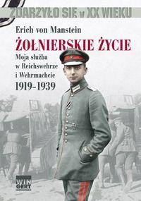 Żołnierskie życie. Moja służba w Reichswehrze...