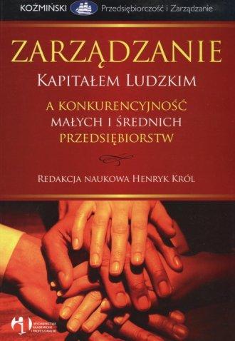 Zarządzanie kapitałem ludzkim a konkurencyjność małych przedsiębiorstw