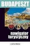 Budapeszt. Nawigator turystyczny