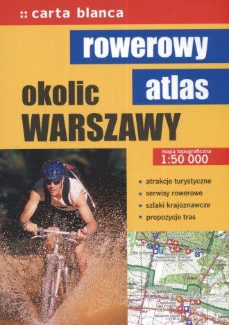 Rowerowy atlas okolic Warszawy