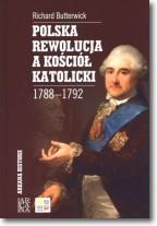 Polska Rewolucja A Kościół Katolicki 1788-1792 Tw