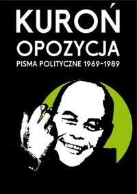 Opozycja. Pisma Polityczne 1969-1989 TW