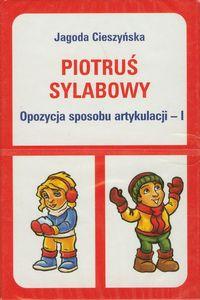 Piotruś sylabowy - Opozycja sposobu artykulacji I