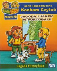 Kocham czytać zeszyt 29. Jagoda i Janek w Portug..