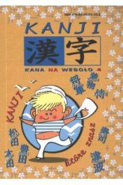 Kana na wesoło 4. Kanji, które znasz