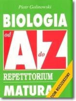 Biologia od A do Z. Repetytorium. Matura. Pozim rozszerzony