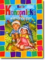Wiersze dla dzieci Maria Konopnicka