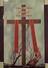Smoleńska droga krzyżowa