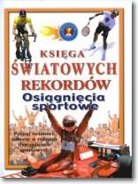 Osiągnięcia sportowe Księga światowych rekordów
