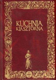 Kuchnia klasztorna - Jacek Kowalski -