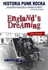 England`s Dreaming. Sex Pistols i Punk Rock