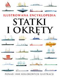 Ilustrowana encyklopedia. Statki i okręty