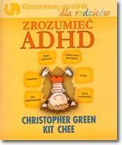 Zrozumieć ADHD. Kieszonkowy poradnik dla rodziców