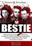 Bestie. Mordercy Polaków