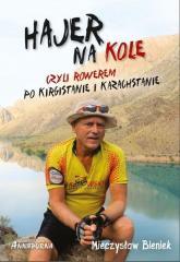 Hajer na kole, czyli rowerem po Kirgistanie...