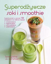 Superodżywcze soki i smoothie