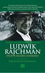 Ludwik Rajchman Życie w służbie ludzkości