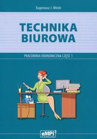 Technika biurowa cz.1 Pracownia ekonomiczna eMPi2