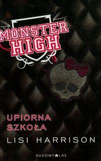 Monster High 1 Upiorna szkoła BR