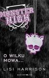 Monster High 3 O wilku mowa... BR