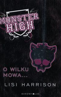 Monster High 3 O wilku mowa...TW