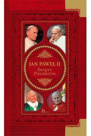Jan Paweł II Święty pielgrzym - Praca zbiorowa -