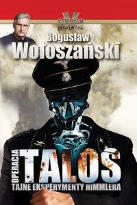 Operacja Talos. Tajne eksperymenty Himmlera