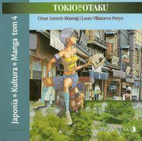 Japonia Kultura Manga tom 4 Tokio dla Otaku
