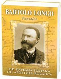 Bartolo Longo. Od kapłana szatana do Apostoła...