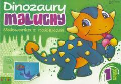Dinozaury maluchy. Malowanka z naklejkami cz.1