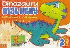 Dinozaury maluchy. Malowanka z naklejkami cz.2