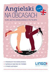Angielski na obcasach. Kurs języka angielskiego CD
