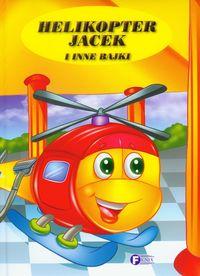 Helikopter Jacek i inne bajki FENIX