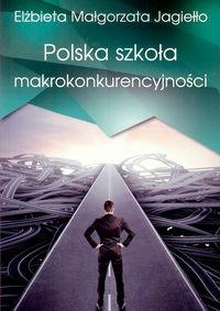 Polska szkoła makrokonkurencyjności