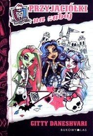 Monster High. Przyjaciółki na zabój BR