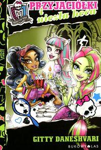 Monster High. Przyjaciółki i niezła heca BR