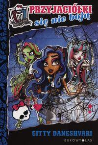 Monster High. Przyjaciółki się nie boją BR