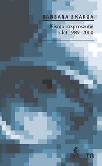 Pisma rozproszone z lat 1989-2000