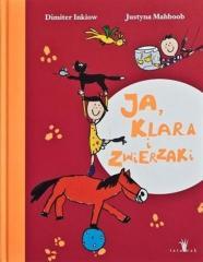 Ja,Klara i zwierzaki