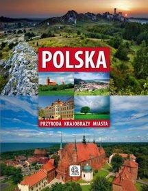 Polska Przyroda Krajobrazy Miasta - Praca zbiorowa -