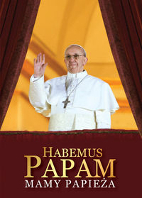 Habemus Papam. Mamy Papieża