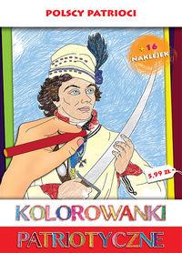Kolorowanki Patriotyczne. Polscy patrioci