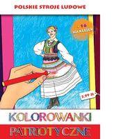 Kolorowanki Patriotyczne. Polskie stroje ludowe