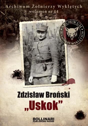 Archiwum Żołnierzy Wyklętych. Wolumen 14. Zdzisław Broński