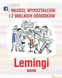 Lemingi. Młodzi wykształceni i z wielkich ośrodków