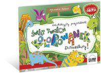 Świat Twoich Kolorowanek : Dinozaury!