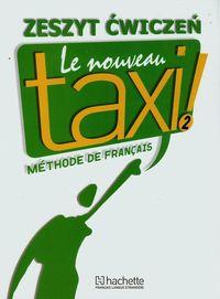 Le  Nouveau Taxi 2 ćwiczenia PL HACHETTE