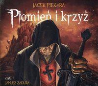 Płomień i krzyż T.1 audiobook