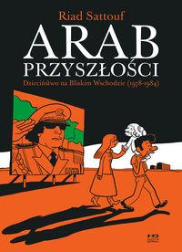 Arab przyszłości T.1 Dzieciń. na Bliskim Wschodzie